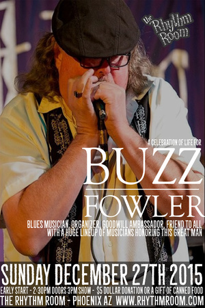 "Buzz ""Buzzsaw"" Fowler Tribute is 3 p.m. Dec. 27 at the Rhythm Room"
